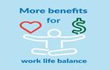More benefits for work life balance
