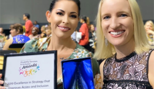 Sarah Tyrrell and Jodi Hill accepted the Highly Commended Award, in Excellence in Strategy that Improves Access and Inclusion for Hands Up for Inclusion Week.